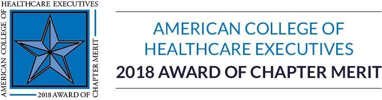 American College of Healthcare Executives 2018 Award of Chapter Merit
